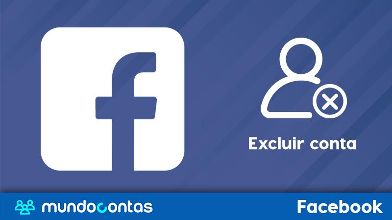 Como excluir uma conta do Facebook para sempre