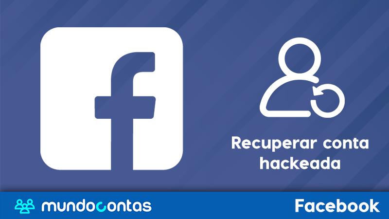 Recuperar uma conta do Facebook hackeada, sem e-mail ou telefone